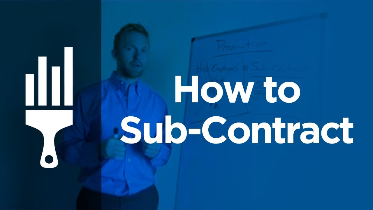 How to subcontract work painting business pro for How to find subcontractors