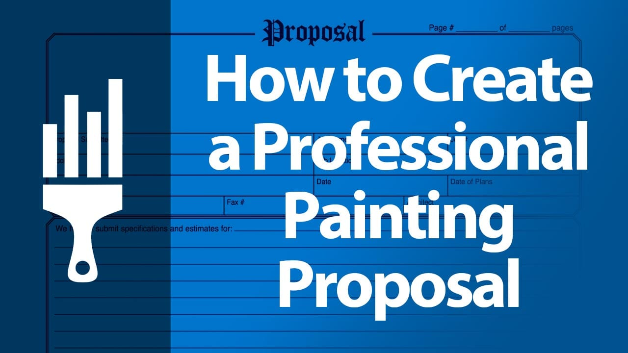 How to create a professional painting proposal painting business pro accmission Gallery