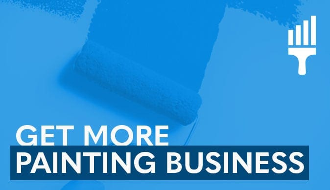 Get More Painting Business Sales – 3 Strategies