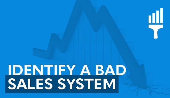 How to Identify a Bad Sales System